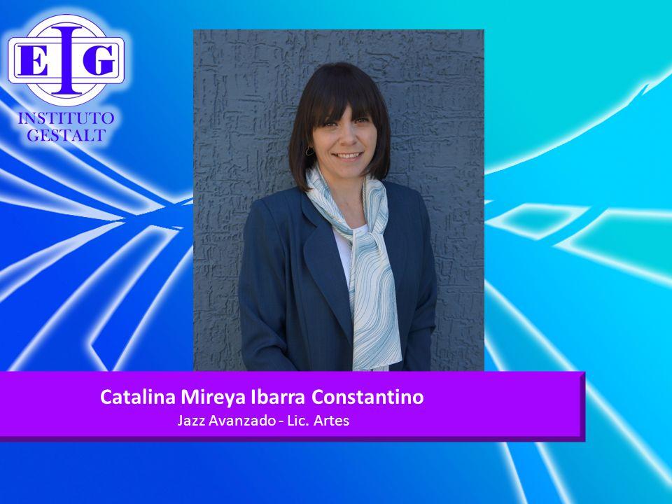 Catalina Mireya Ibarra Constantino Jazz Avanzado - Lic. Artes