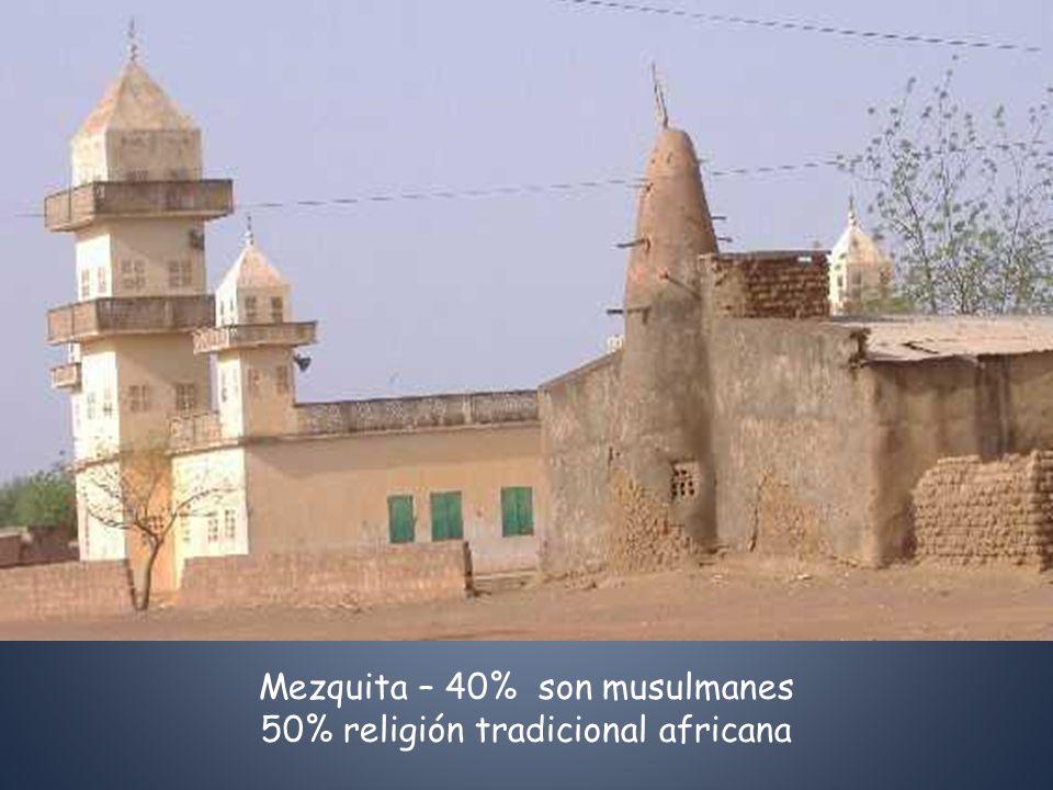 Mezquita – 40% son musulmanes 50% religión tradicional africana