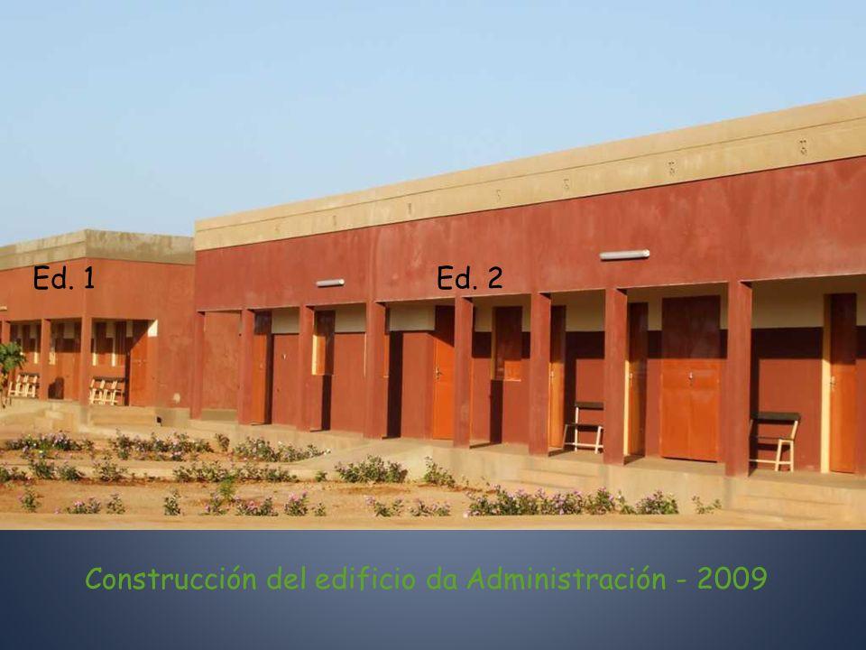 Ed. 1Ed. 2 Construcción del edificio da Administración - 2009