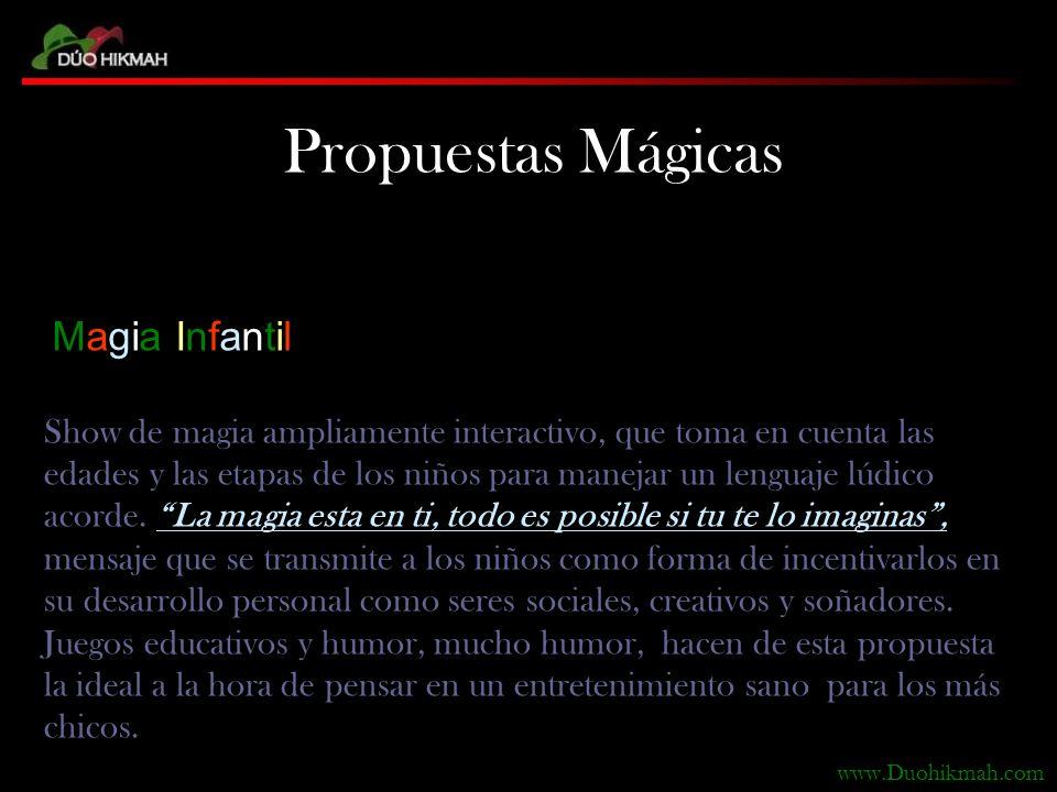 Propuestas Mágicas Magia Infantil Show de magia ampliamente interactivo, que toma en cuenta las edades y las etapas de los niños para manejar un lenguaje lúdico acorde.