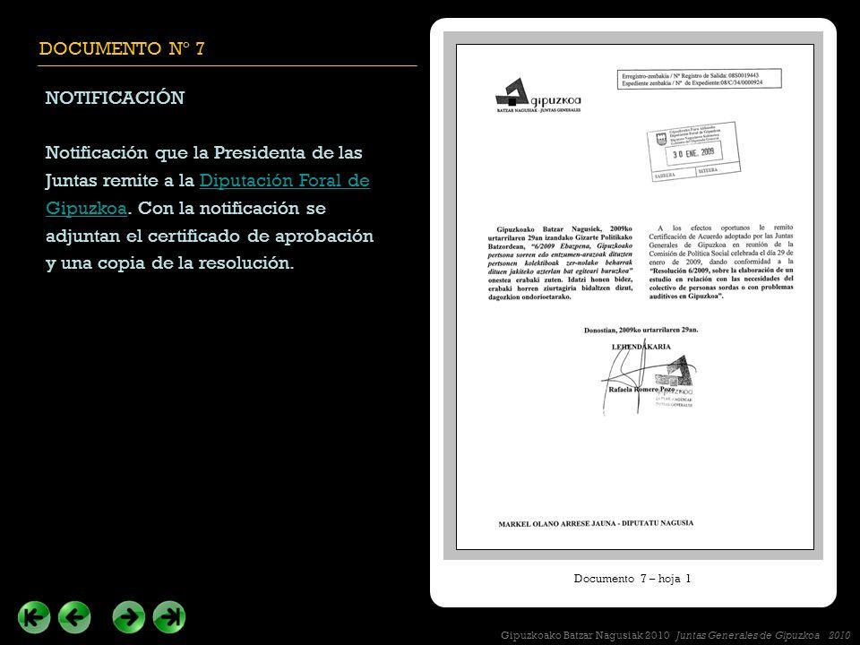 DOCUMENTO Nº 7 NOTIFICACIÓN Notificación que la Presidenta de las Juntas remite a la Diputación Foral de Gipuzkoa.