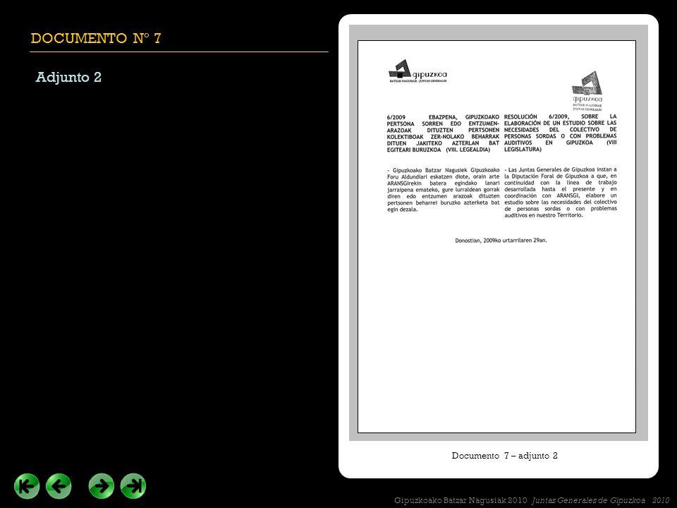 DOCUMENTO Nº 7 Adjunto 2 Documento 7 – adjunto 2 Gipuzkoako Batzar Nagusiak 2010 Juntas Generales de Gipuzkoa 2010