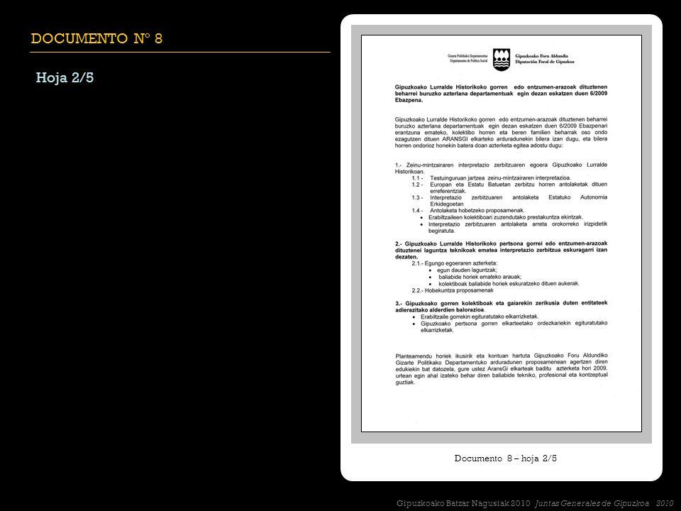 DOCUMENTO Nº 8 Hoja 2/5 Documento 8 – hoja 2/5 Gipuzkoako Batzar Nagusiak 2010 Juntas Generales de Gipuzkoa 2010