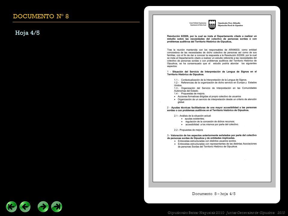 DOCUMENTO Nº 8 Hoja 4/5 Documento 8 – hoja 4/5 Gipuzkoako Batzar Nagusiak 2010 Juntas Generales de Gipuzkoa 2010