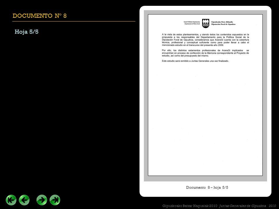 DOCUMENTO Nº 8 Hoja 5/5 Documento 8 – hoja 5/5 Gipuzkoako Batzar Nagusiak 2010 Juntas Generales de Gipuzkoa 2010