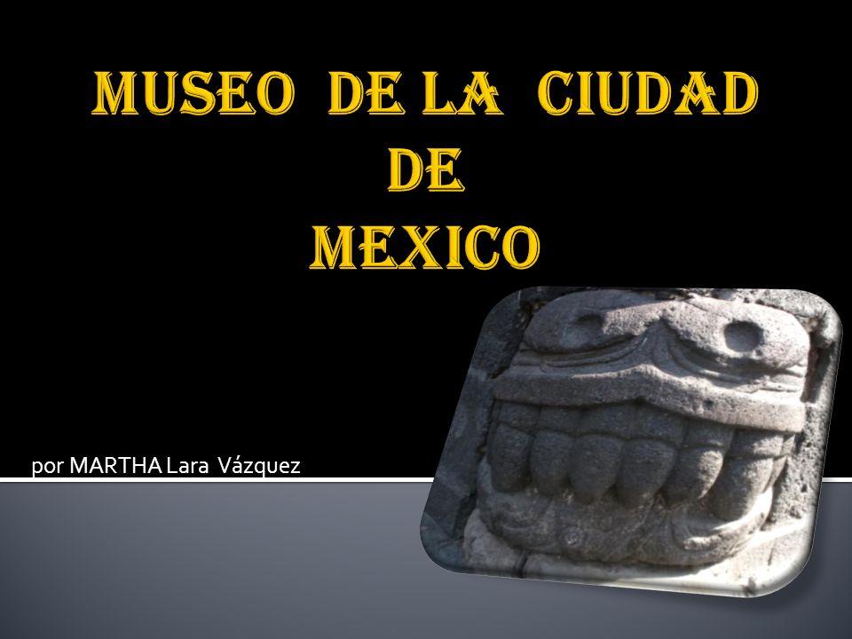 Centro Histórico del Distrito Federal La historia del Antiguo Palacio de los Condes de Santiago de Calimaya, se remonta al año de 1527, cuando llega el Lic.
