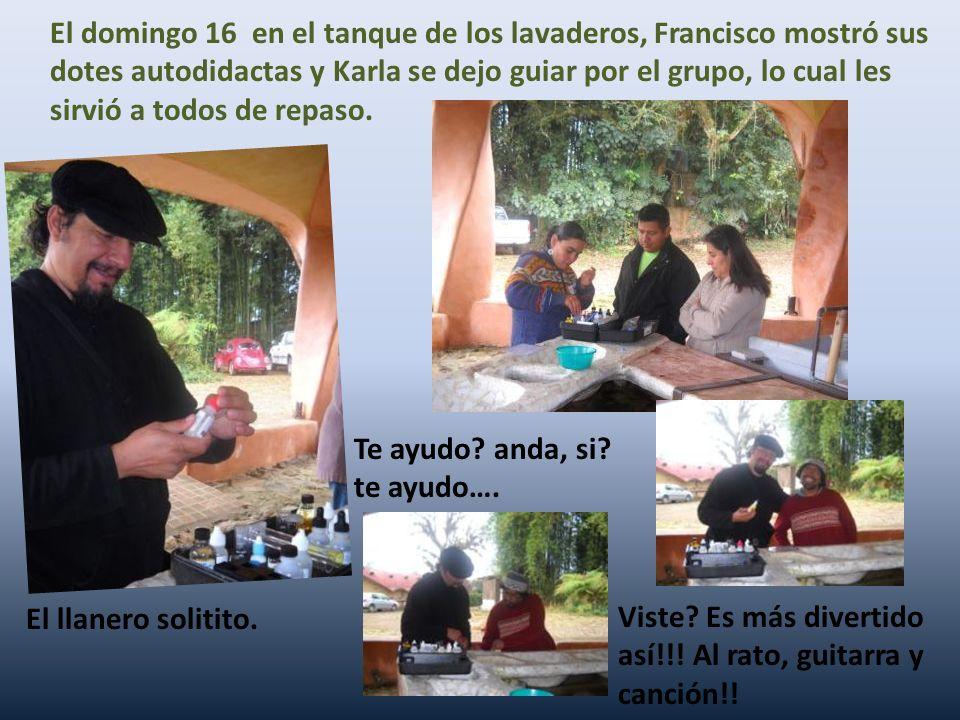 El domingo 16 en el tanque de los lavaderos, Francisco mostró sus dotes autodidactas y Karla se dejo guiar por el grupo, lo cual les sirvió a todos de