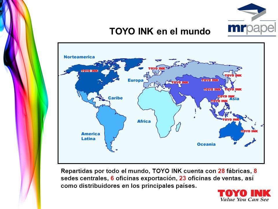 TOYO INK en el mundo Repartidas por todo el mundo, TOYO INK cuenta con 28 fábricas, 8 sedes centrales, 6 oficinas exportación, 23 oficinas de ventas,