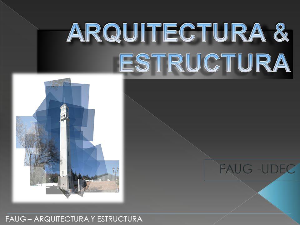FAUG – ARQUITECTURA Y ESTRUCTURA
