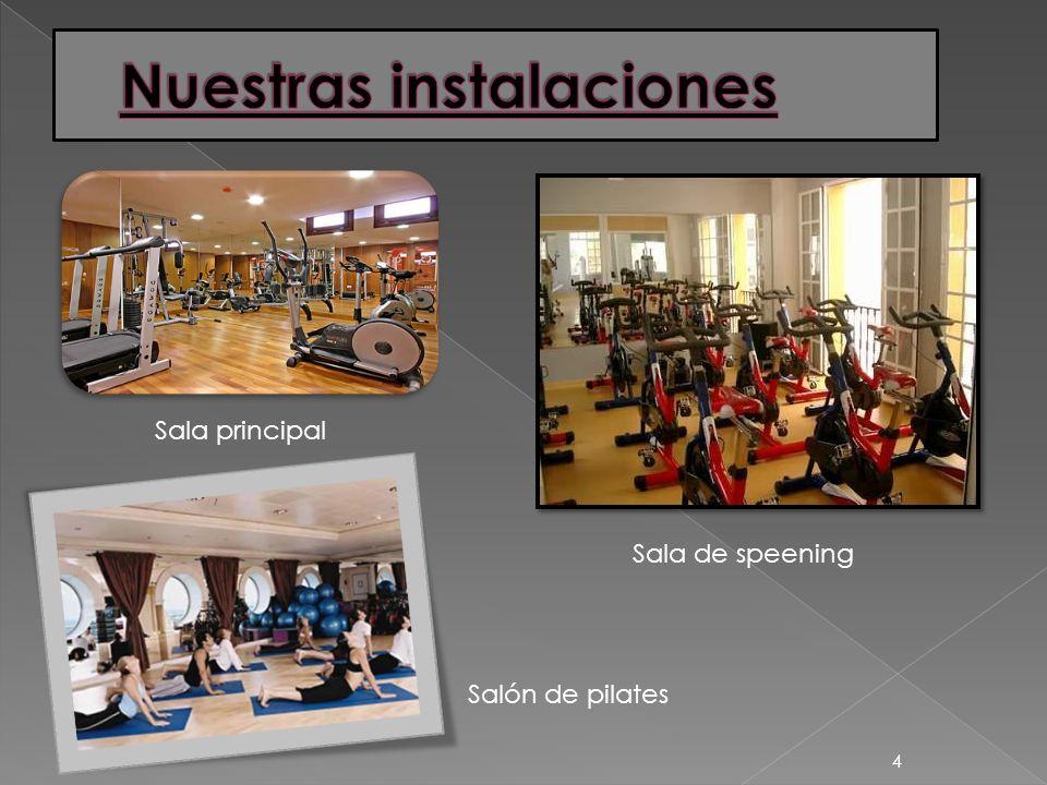 4 Sala principal Sala de speening Salón de pilates