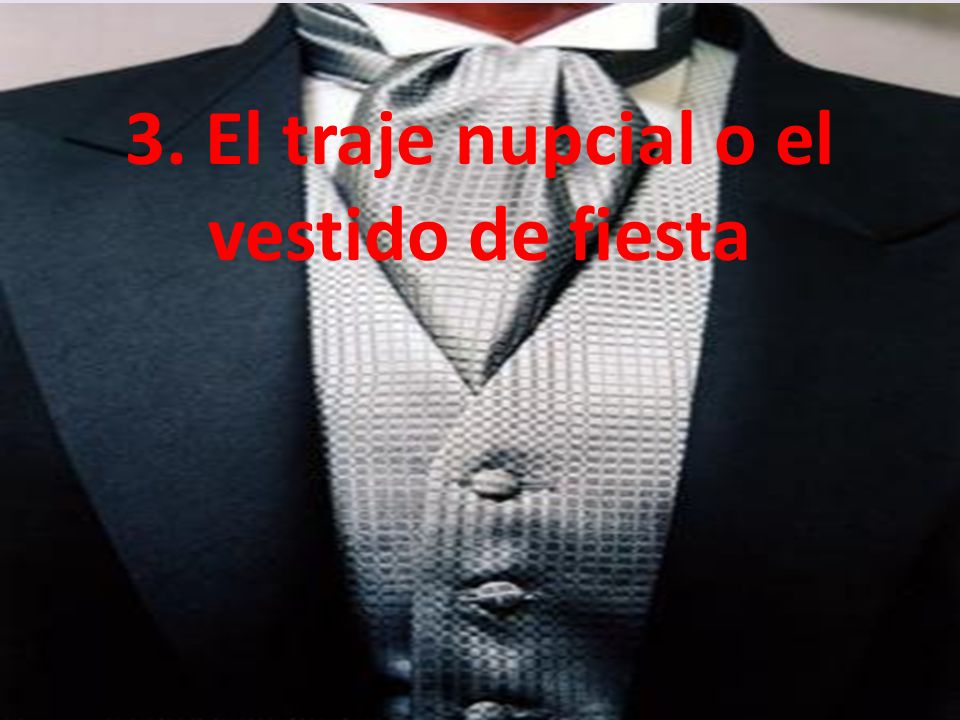 3. El traje nupcial o el vestido de fiesta