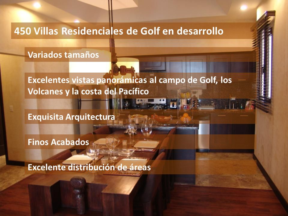 450 Villas Residenciales de Golf en desarrollo Exquisita Arquitectura Finos Acabados Excelente distribución de áreas Variados tamaños Excelentes vista