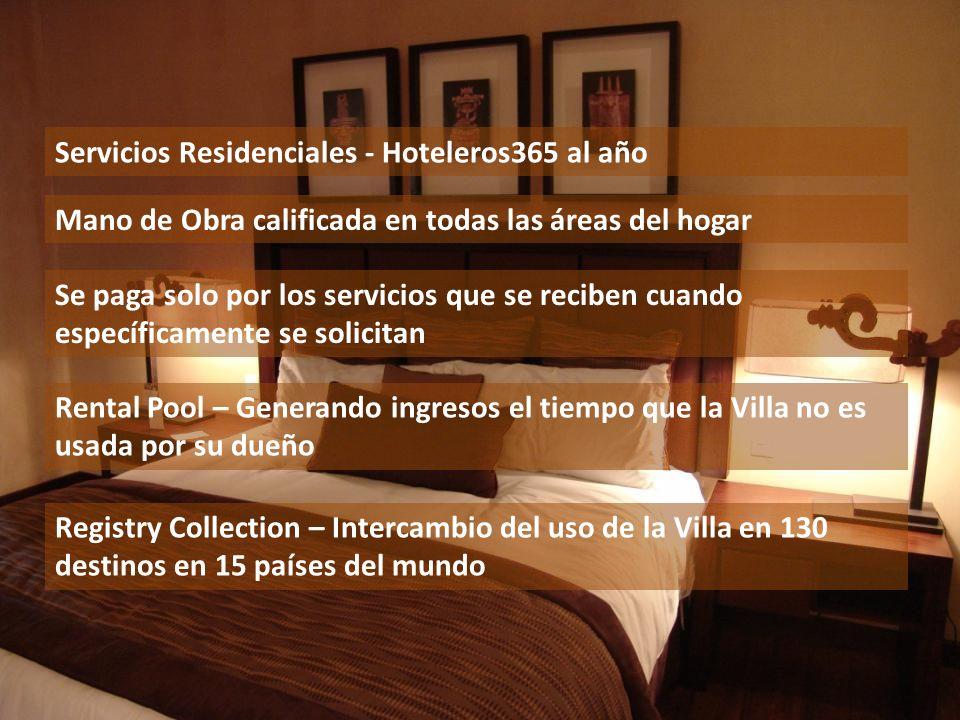 Servicios Residenciales - Hoteleros365 al año Mano de Obra calificada en todas las áreas del hogar Se paga solo por los servicios que se reciben cuand