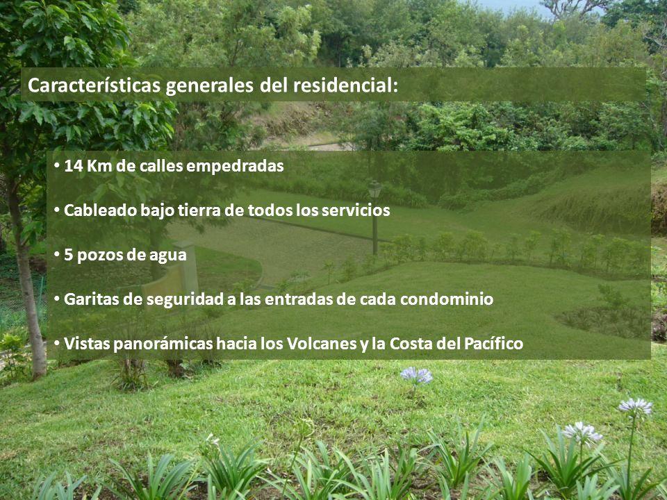 Características generales del residencial: 14 Km de calles empedradas Cableado bajo tierra de todos los servicios 5 pozos de agua Garitas de seguridad
