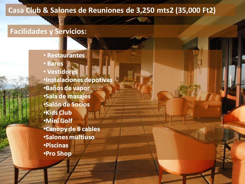 Restaurantes Bares Vestidores Instalaciones depotivas Baños de vapor Sala de masajes Salón de Socios Kids Club Mini Golf Canopy de 6 cables Salones mu
