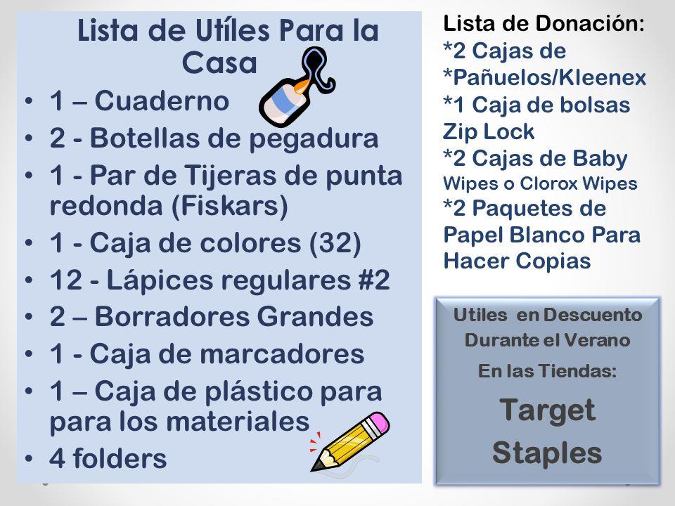 Lista de Donación: *2 Cajas de *Pañuelos/Kleenex *1 Caja de bolsas Zip Lock *2 Cajas de Baby Wipes o Clorox Wipes *2 Paquetes de Papel Blanco Para Hac