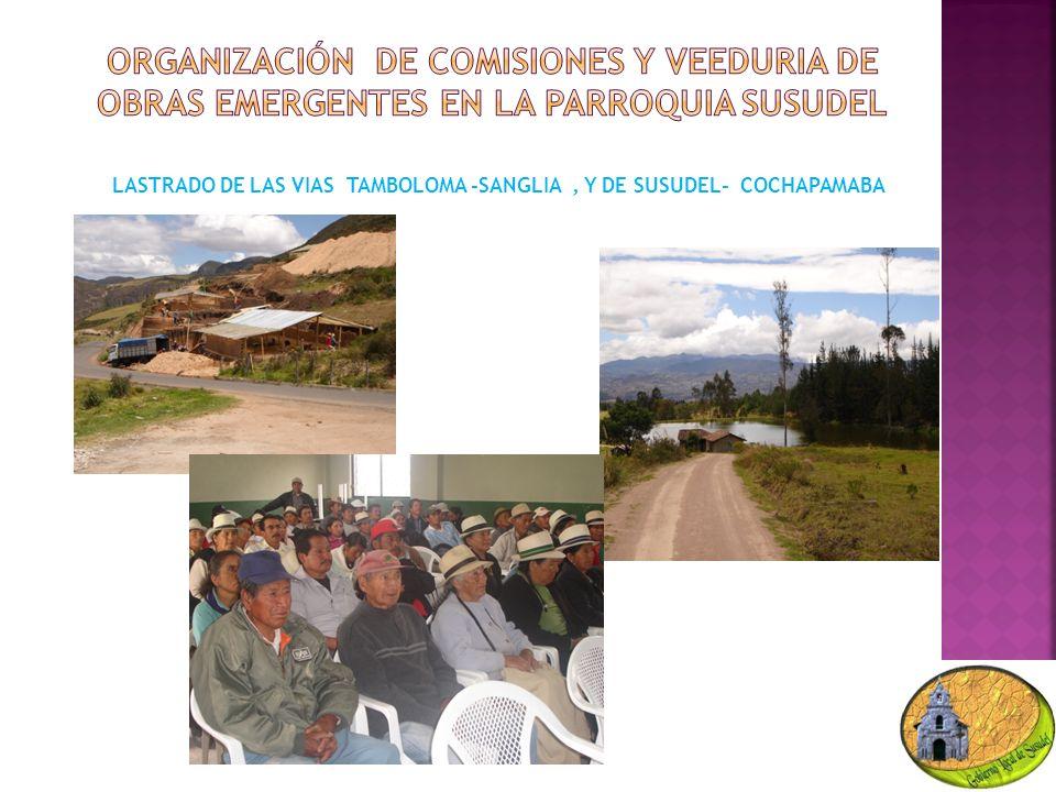 LASTRADO DE LAS VIAS TAMBOLOMA -SANGLIA, Y DE SUSUDEL- COCHAPAMABA