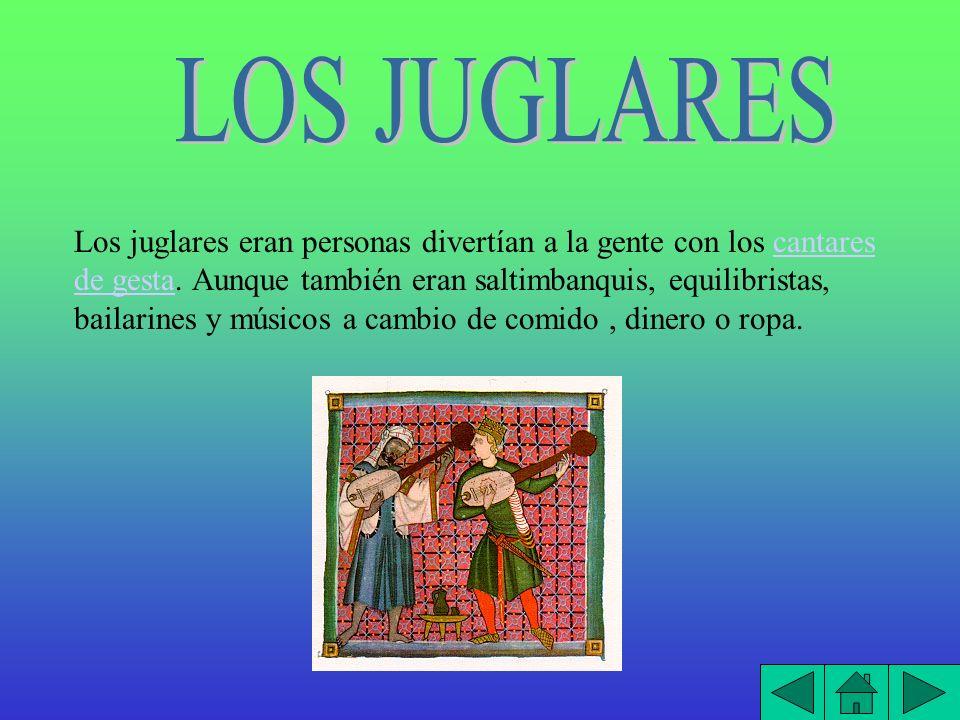Son historia que contaban los juglares que trataban de hazañas o gestas que había hecho algún héroe o caballero andante.