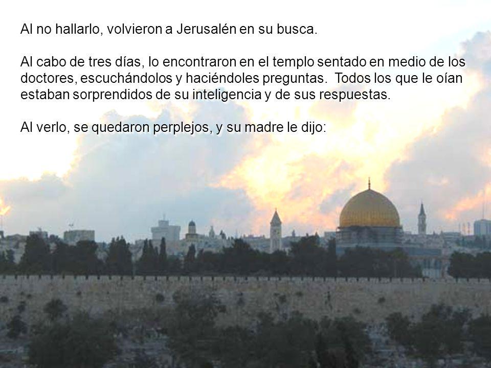 Sus padres iban cada año a Jerusalén, por la fiesta de pascua.