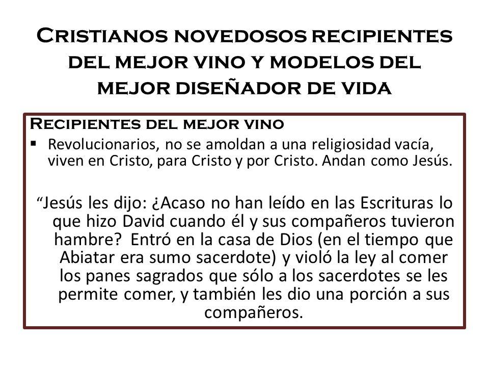 Cristianos novedosos recipientes del mejor vino y modelos del mejor diseñador de vida Recipientes del mejor vino Revolucionarios, no se amoldan a una