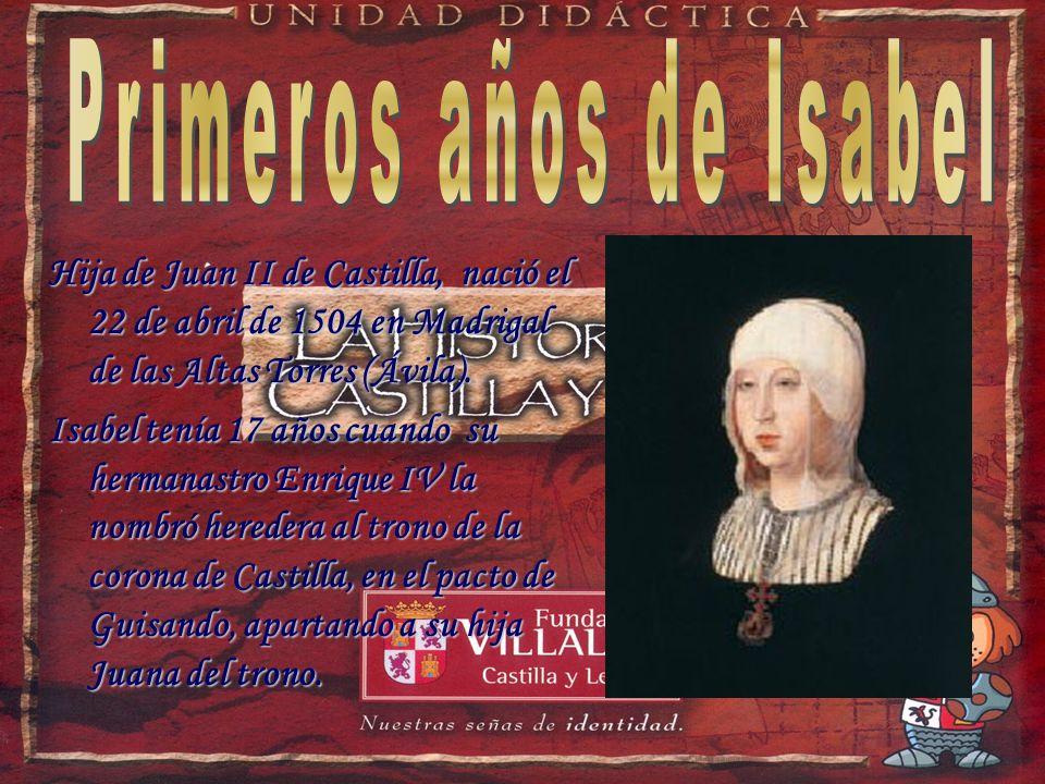 Primeros años de Isabel Primeros años de Isabel Isabel es reina Isabel es reina El matrimonio de Isabel y Fernando El matrimonio de Isabel y Fernando