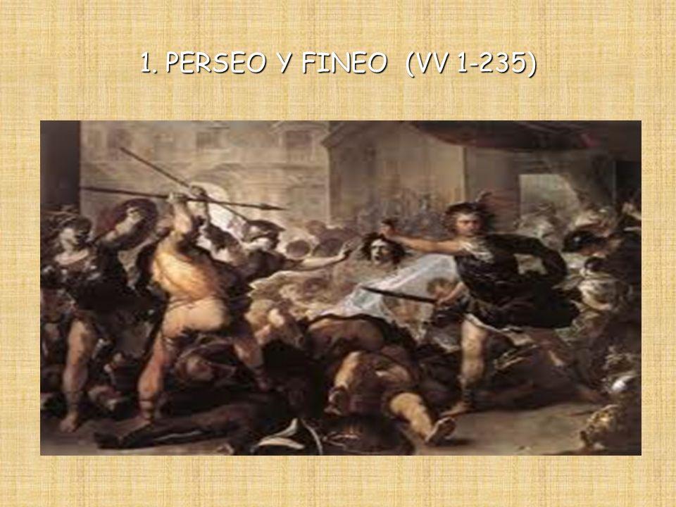 1. PERSEO Y FINEO (VV 1-235)