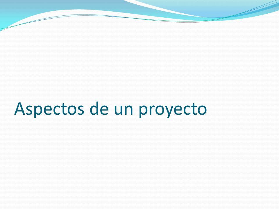 Aspectos de un proyecto