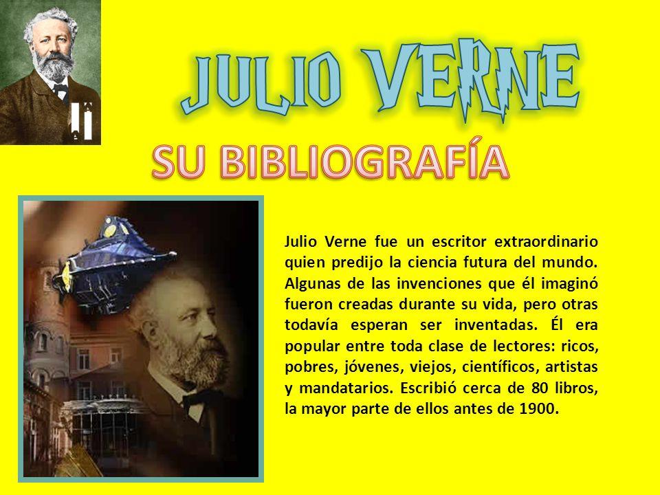 Julio Verne fue un escritor extraordinario quien predijo la ciencia futura del mundo.
