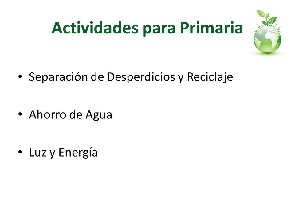 Actividades para Primaria Separación de Desperdicios y Reciclaje Ahorro de Agua Luz y Energía