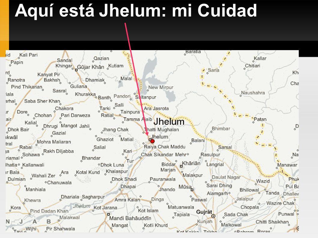 Aquí está Jhelum: mi Cuidad