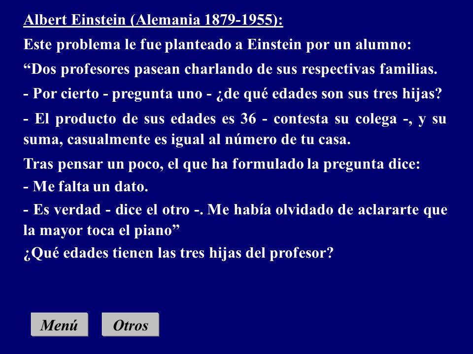 MenúOtros Leonhard Euler (Suiza 1707-1783): Un padre deja una herencia de 8600 libras a sus cuatro hijos. Se- gún el testamento, la parte del mayor de