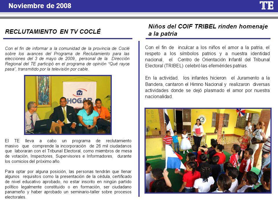 Noviembre de 2008 RECLUTAMIENTO EN TV COCLÉ Con el fin de informar a la comunidad de la provincia de Coclé sobre los avances del Programa de Reclutami