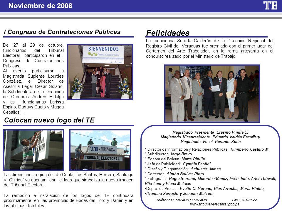 Noviembre de 2008 * Director de Información y Relaciones Públicas: Humberto Castillo M. * Subdirector: Jorge Bravo * Editora del Boletín: Marta Pinill
