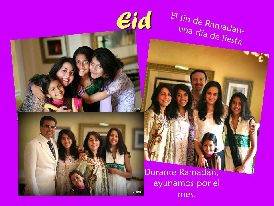 Eid El fin de Ramadan- una día de fiesta Durante Ramadan, ayunamos por el mes.