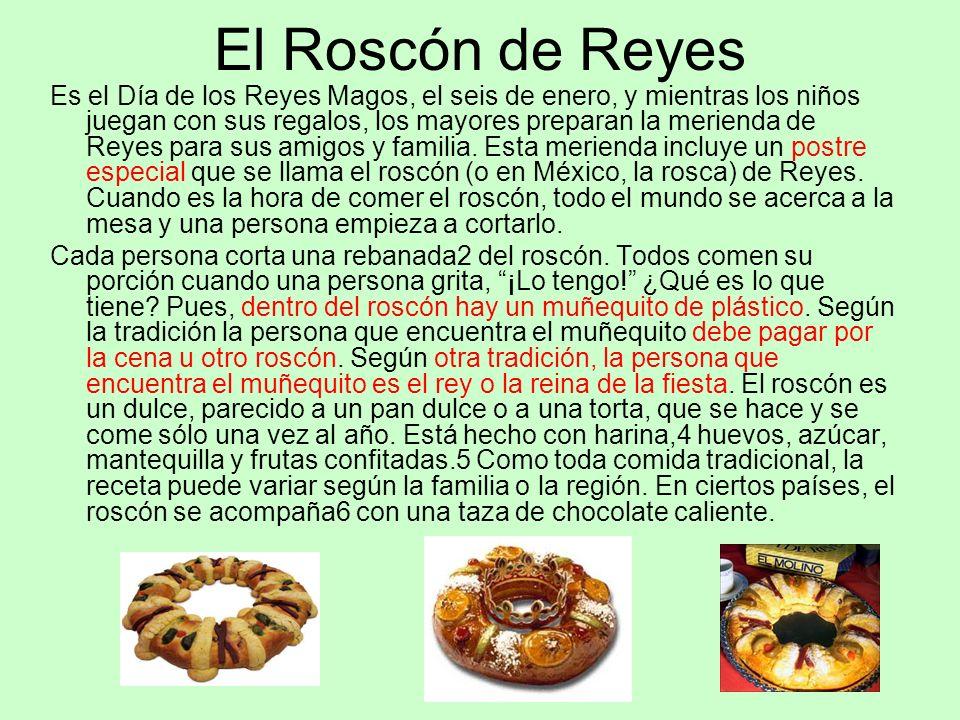 El Roscón de Reyes Es el Día de los Reyes Magos, el seis de enero, y mientras los niños juegan con sus regalos, los mayores preparan la merienda de Re