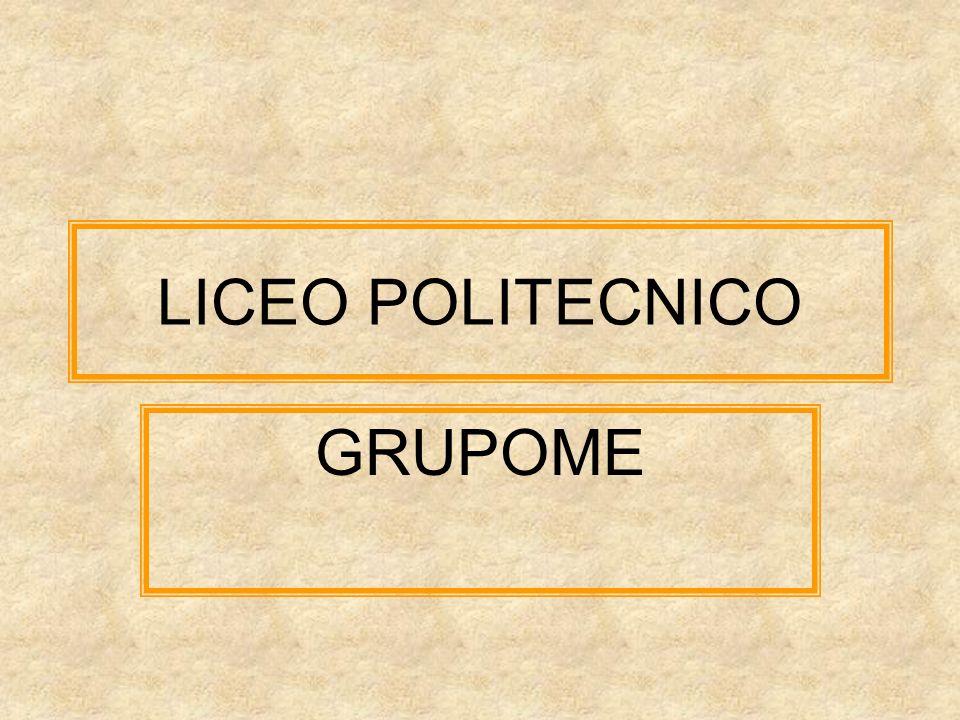 LICEO POLITECNICO GRUPOME