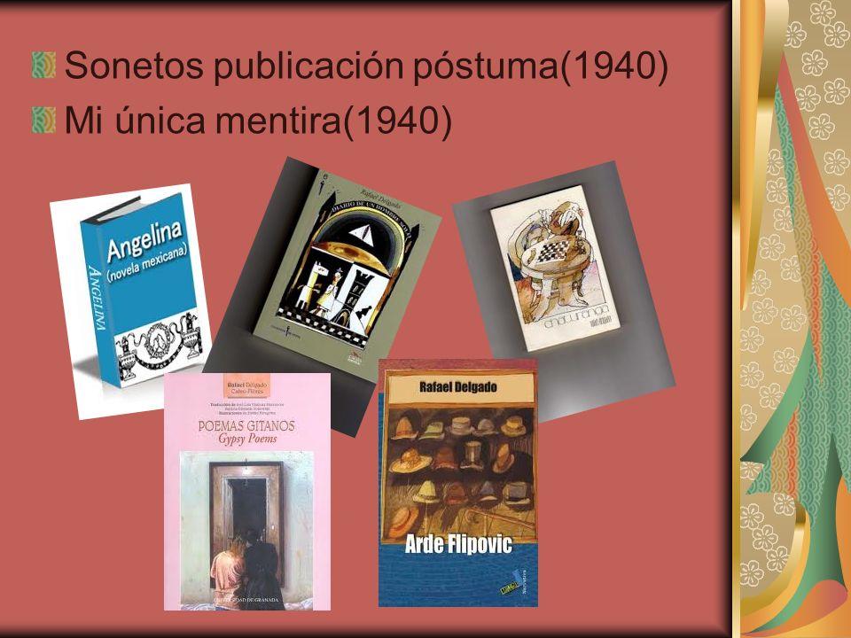 Sonetos publicación póstuma(1940) Mi única mentira(1940)