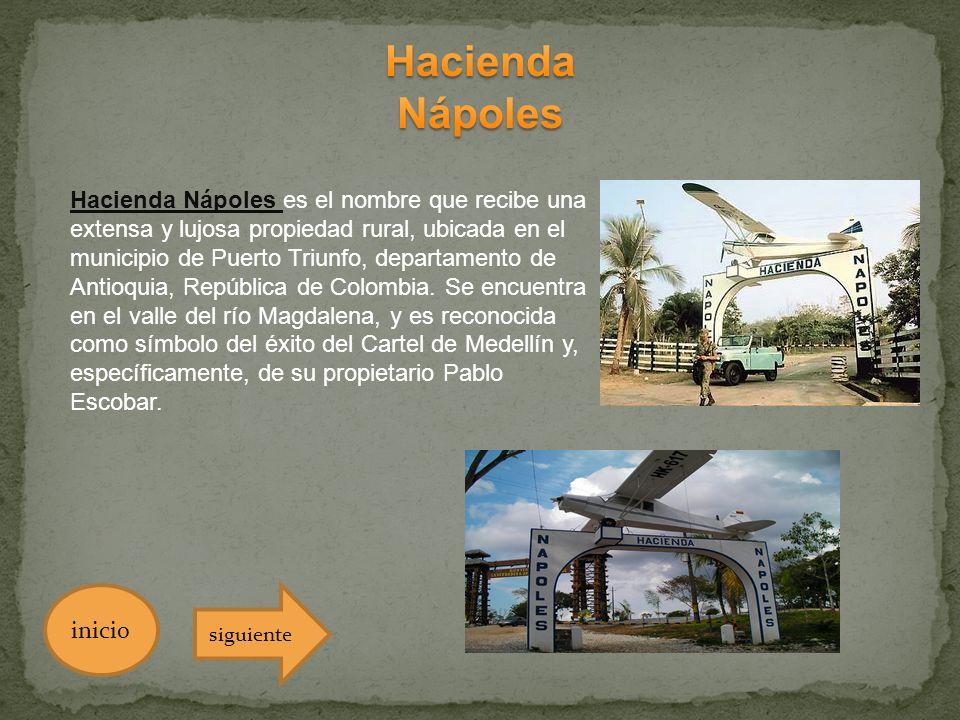 Hacienda Nápoles es el nombre que recibe una extensa y lujosa propiedad rural, ubicada en el municipio de Puerto Triunfo, departamento de Antioquia, R