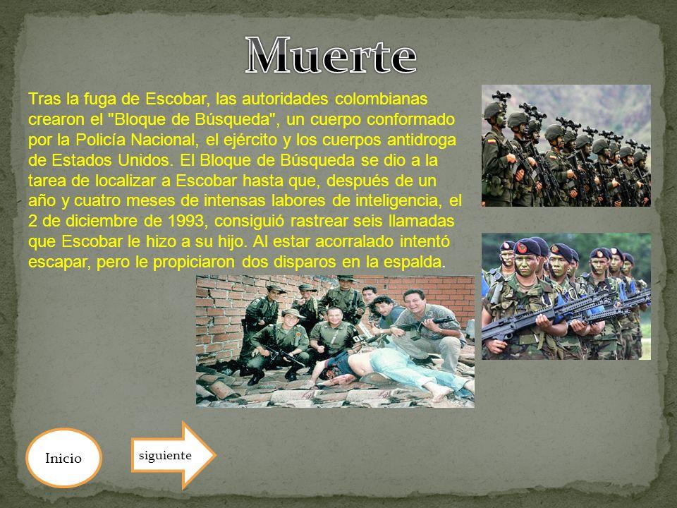 Inicio Tras la fuga de Escobar, las autoridades colombianas crearon el
