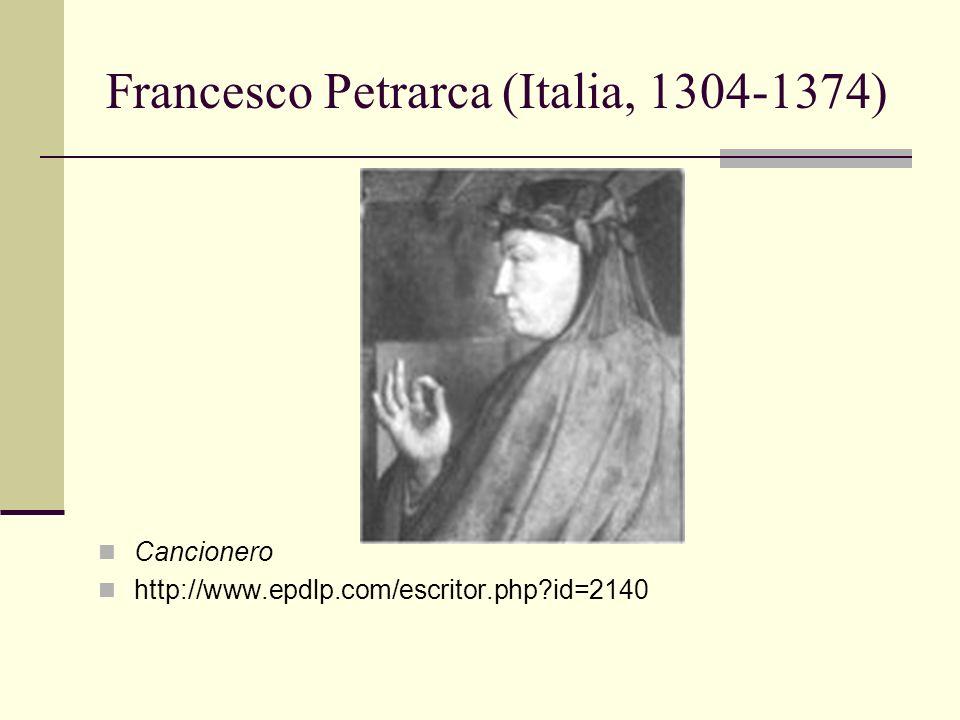 Francesco Petrarca (Italia, 1304-1374) Cancionero http://www.epdlp.com/escritor.php?id=2140