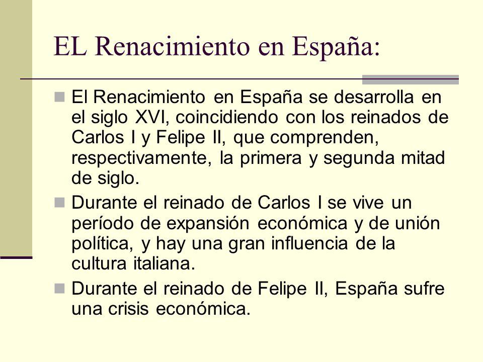 EL Renacimiento en España: El Renacimiento en España se desarrolla en el siglo XVI, coincidiendo con los reinados de Carlos I y Felipe II, que compren