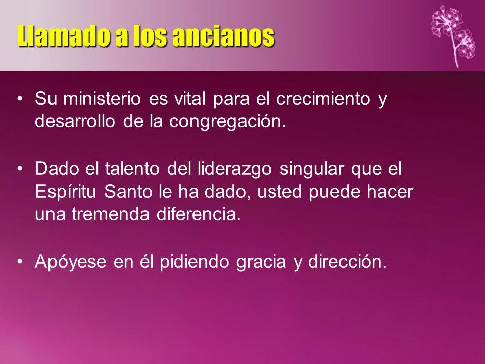 Su ministerio es vital para el crecimiento y desarrollo de la congregación. Dado el talento del liderazgo singular que el Espíritu Santo le ha dado, u