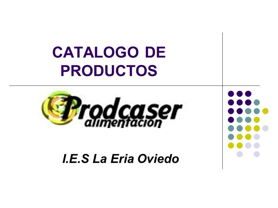 CATALOGO DE PRODUCTOS I.E.S La Eria Oviedo