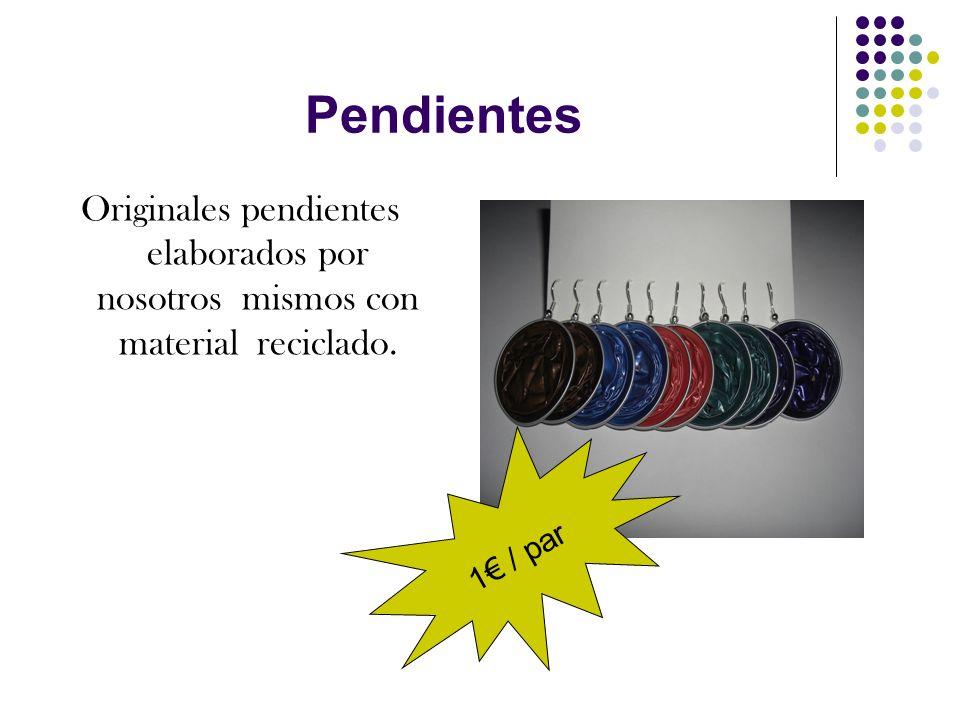 Pendientes Originales pendientes elaborados por nosotros mismos con material reciclado. 1 / par