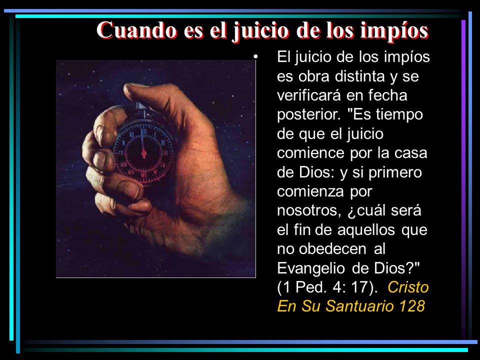 Durante los mil años que transcurrirán entre la primera y segunda resurrección, se verificará el juicio de los impíos...