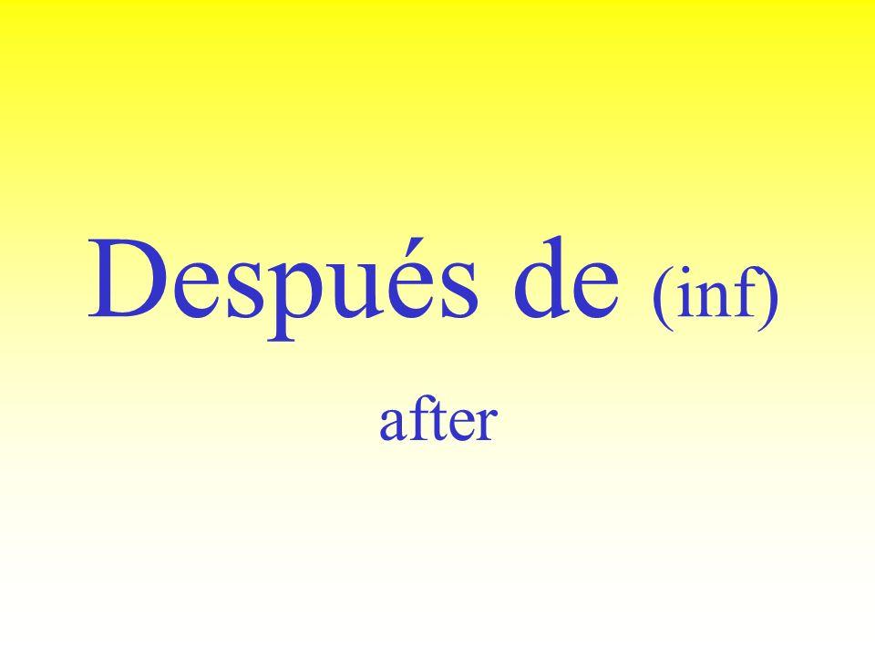 antes de (inf) before