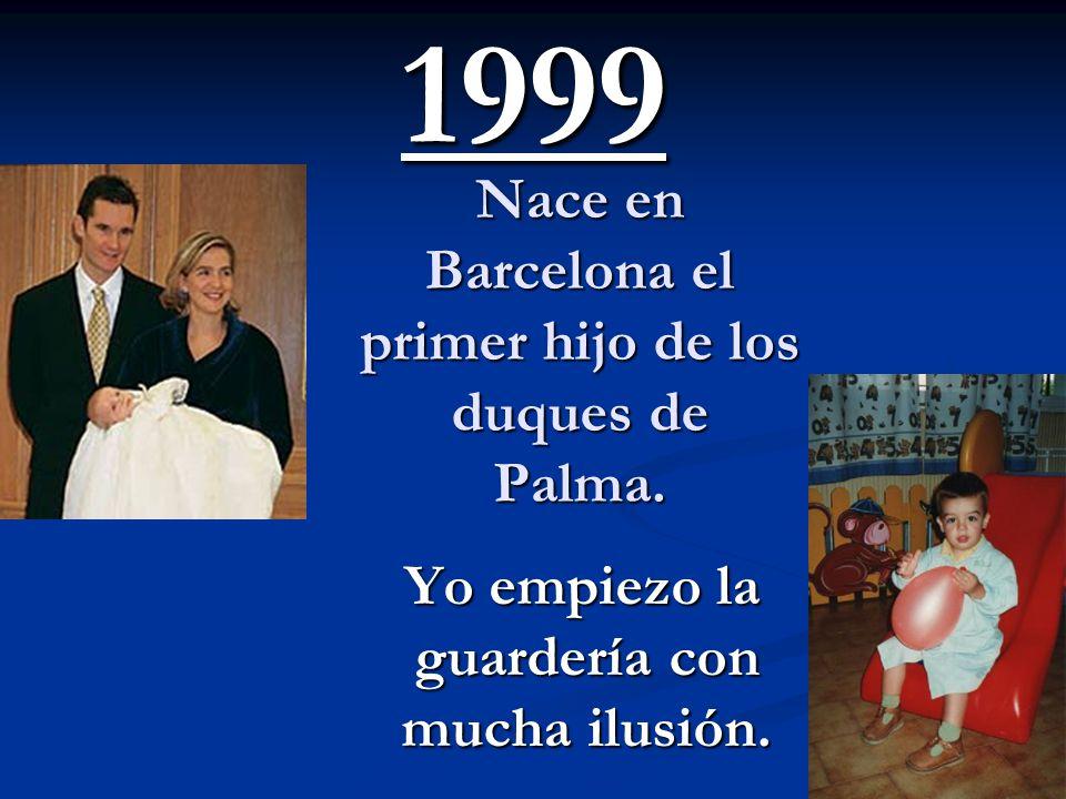 Nace el primer nieto del Rey: Juan Froilán. Me bautizan. 1998