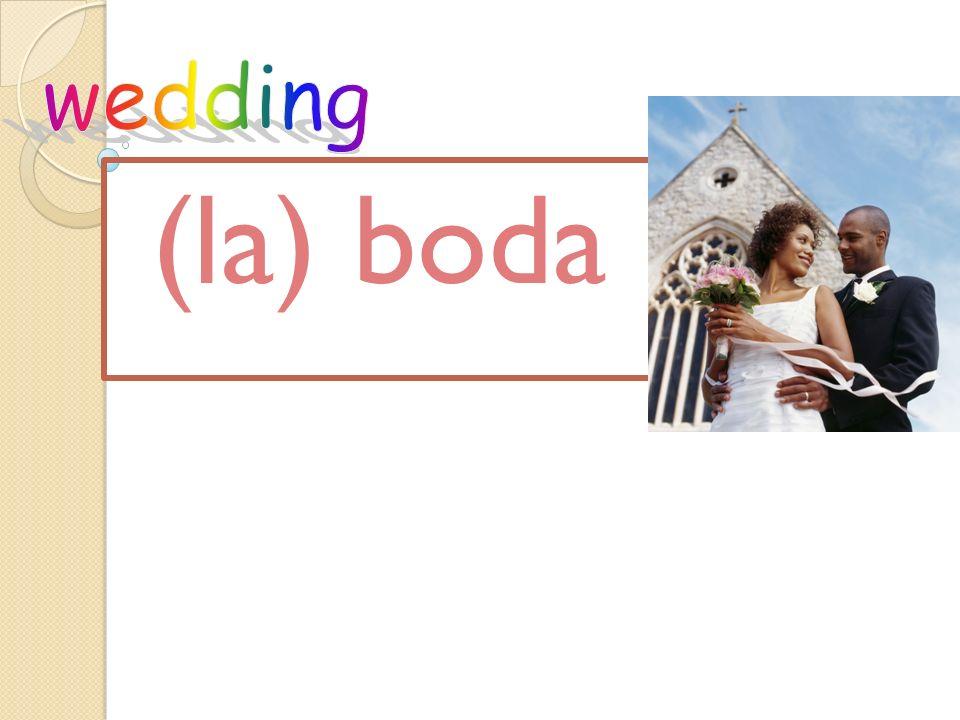 (la) boda