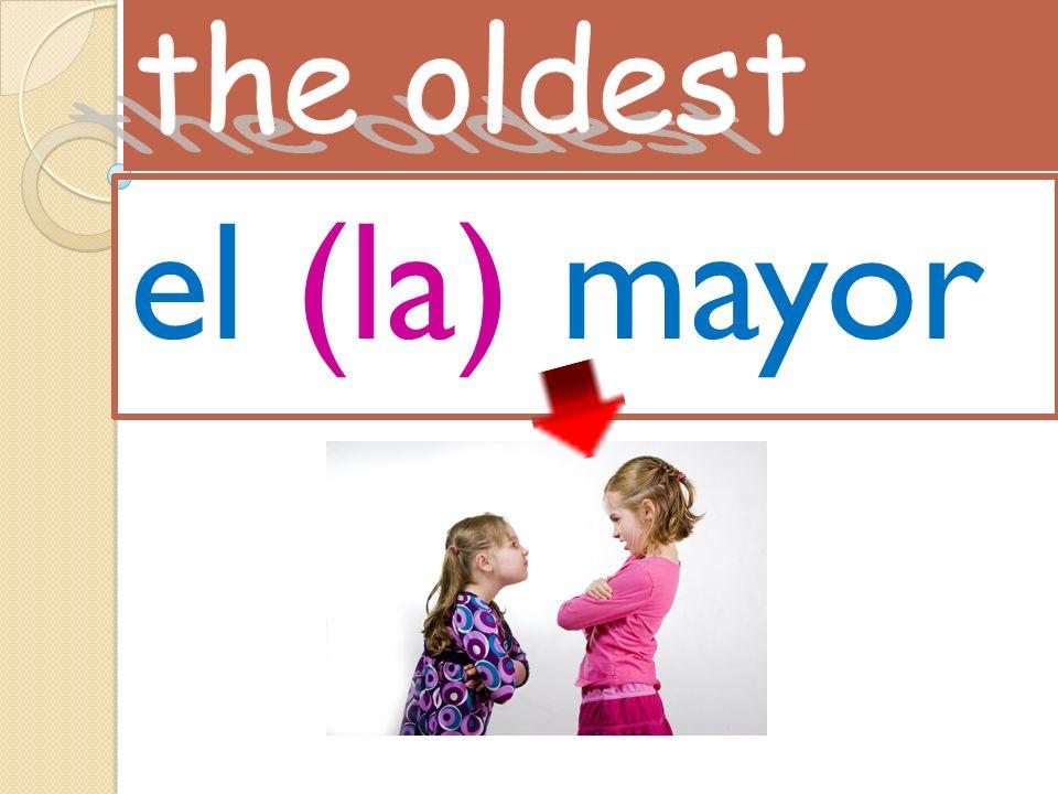 el (la) mayor