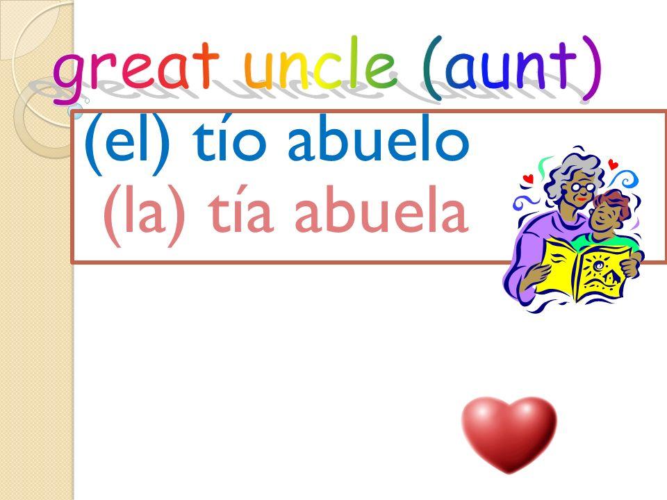 (el) bisabuelo (la) bisabuela
